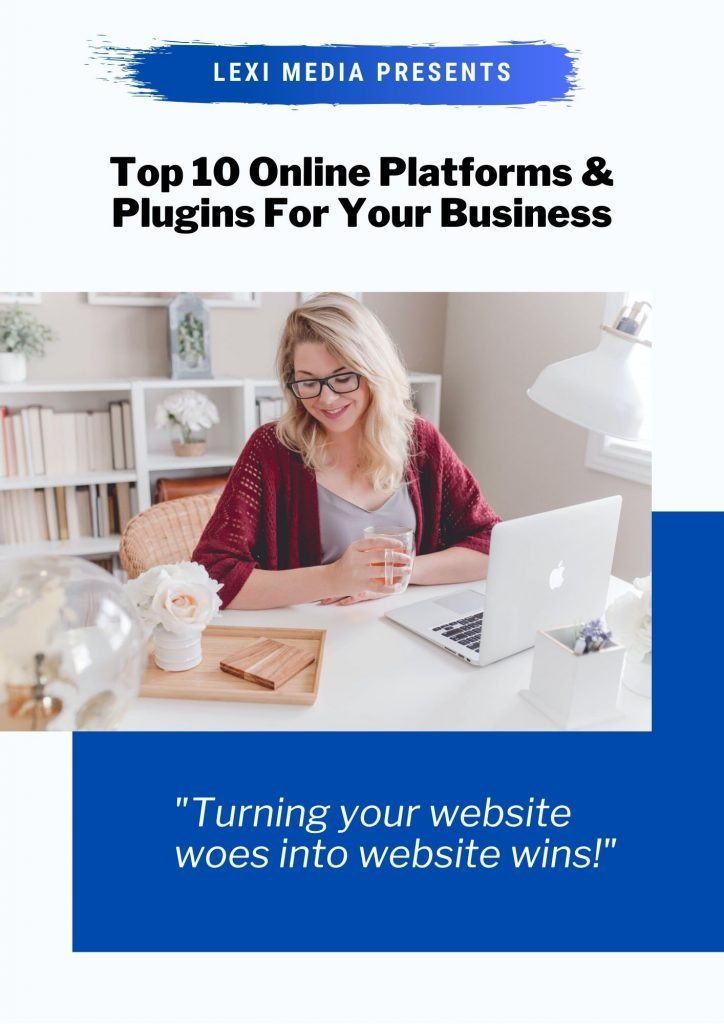 Lexi Media Top 10 Plugins and Platforms for your Business